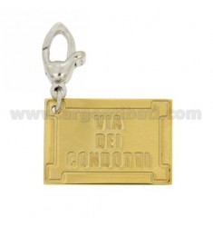 FAMOUS ROAD PLATE PENDANT &quotVIA DEI CONDOTTI&quot MM 25X17 IN GOLD PLATED AG AND RHODIUM-PLATED HOOK TIT 925 ‰