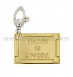 FAMOUS ROAD PLATE PENDANT &quotPIAZZA DI SPAGNA&quot MM 25X17 IN GOLD PLATED AG AND RHODIUM-PLATED HOOK TIT 925 ‰