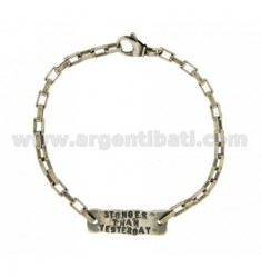 BRACCIALE CON TARGA STONGER THAN YESTERDAY IN ARGENTO BRUNITO TIT 925‰ CM 20