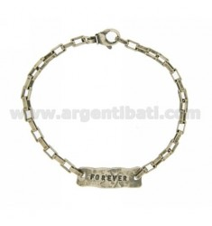 BRACELET WITH PLATE FOREVER IN SILVER BURNISHED TIT 925 ‰ CM 20