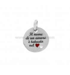 PENDANT ROUND 18 MM THE NAME OF A LOVE IS TATTOO IN THE HEART IN SILVER RHODIUM TIT 925 ENAMEL AND ZIRCON