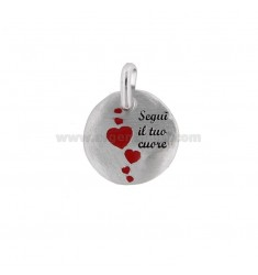 CHARM ROUND 18 MM FOLLOW YOUR HEART IN SILVER RHODIUM TIT 925 AND ENAMEL
